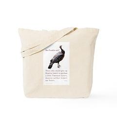 Ben Franklin said Tote Bag