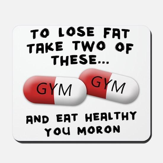 Eat Healthy you moron Mousepad