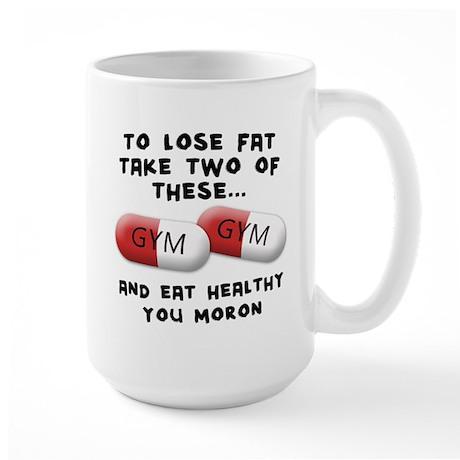 Eat Healthy you moron Large Mug