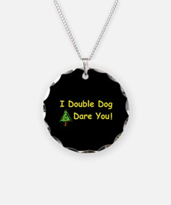 I double dog dare you Christm Necklace