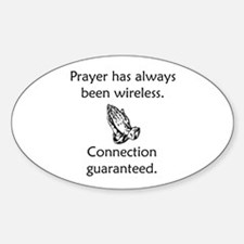Connection To God Guaranteed Sticker (Oval)