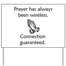 Connection To God Guaranteed Yard Sign