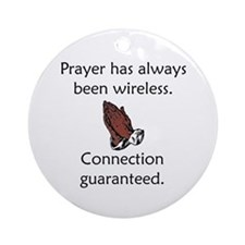 Connection To God Guaranteed Ornament (Round)