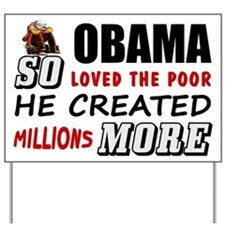 """Millions More Poor"" Yard Sign"