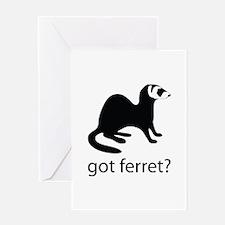 Got ferret? Greeting Card