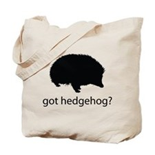 Got hedgehog? Tote Bag