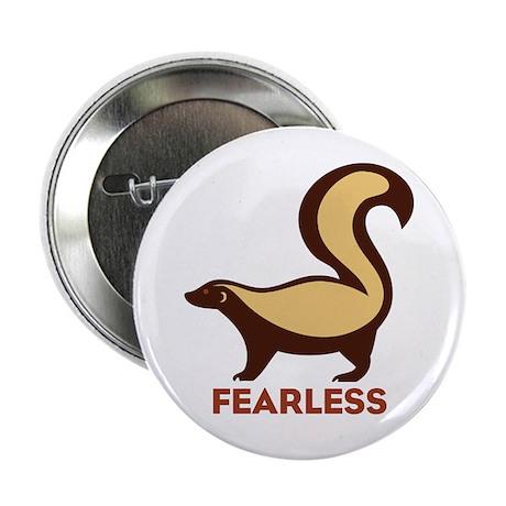 """Honey Badger Fearless 2.25"""" Button"""