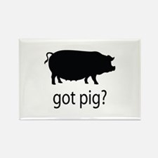 Got pig? Rectangle Magnet