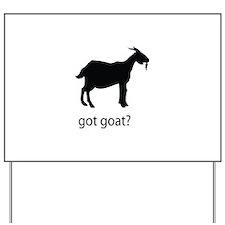 Got goat? Yard Sign
