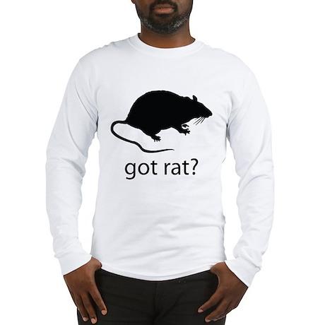 Got rat? Long Sleeve T-Shirt