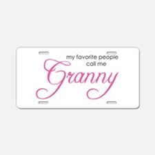 Favorite People Call me Grann Aluminum License Pla