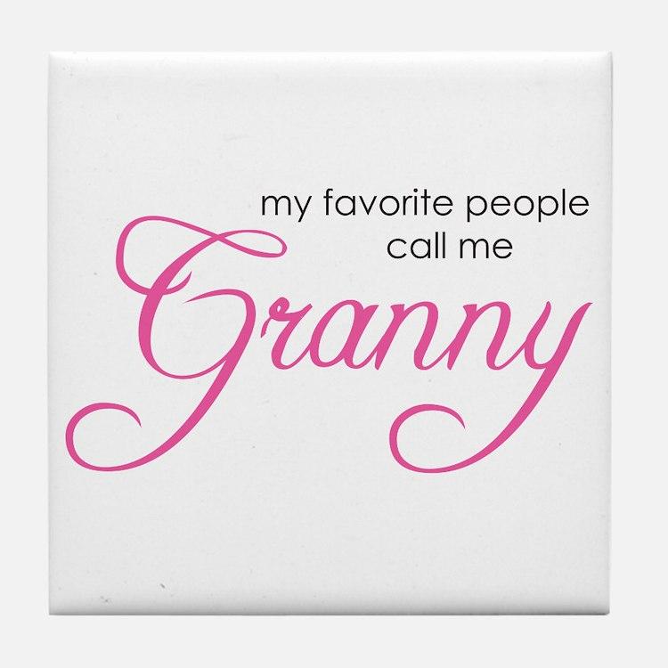Favorite People Call me Grann Tile Coaster