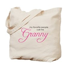 Favorite People Call me Grann Tote Bag