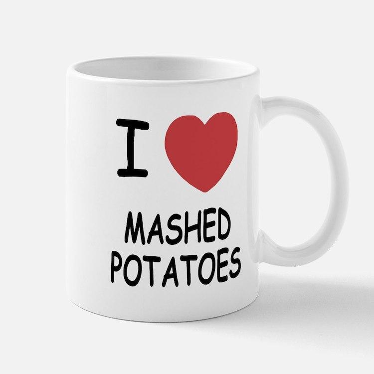 I heart mashed potatoes Mug