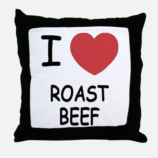 I heart roast beef Throw Pillow