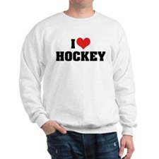 I Love Hockey 2 Sweatshirt