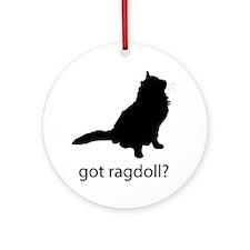 Got ragdoll? Ornament (Round)