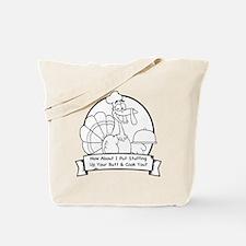 Turkey Butt (BW) Tote Bag