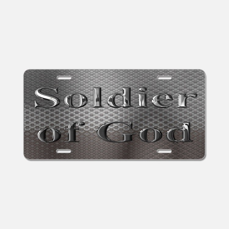 Soldier of God Aluminum License Plate