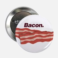 "Bacon 2.25"" Button"