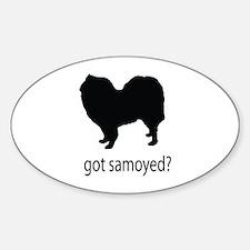 Got samoyed? Sticker (Oval)
