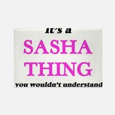 It's a Sasha thing, you wouldn't u Magnets