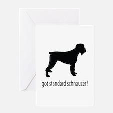 got standard schnauzer? Greeting Card