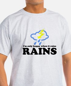 i'm only happy when it rains T-Shirt