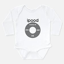 iPod is iPood Long Sleeve Infant Bodysuit