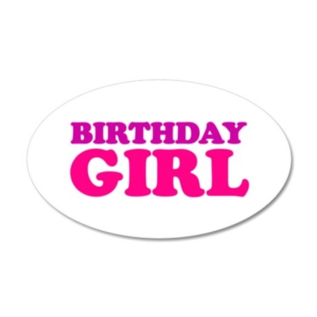 birthday girl (neon) 22x14 Oval Wall Peel