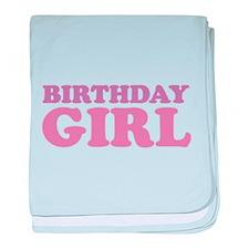 birthday girl (pale) baby blanket