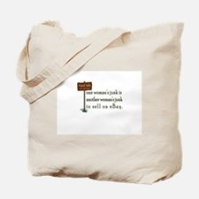 one woman's junk Tote Bag