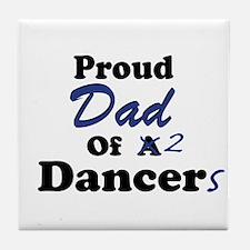 Dad of 2 Dancers Tile Coaster
