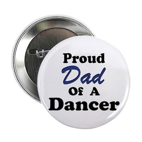 Dad of a Dancer Button