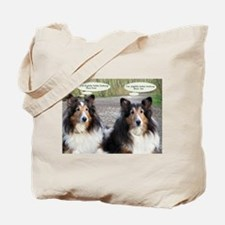 I'm better looking Tote Bag