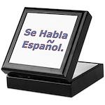 Se Habla Espanol. Keepsake Box