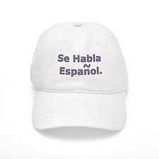 Se Habla Espanol. Baseball Cap