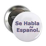 Se Habla Espanol. Button