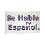 Se Habla Espanol. Rectangle Magnet (100 pack)