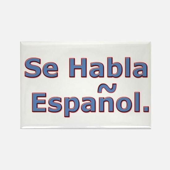 Se Habla Espanol. Rectangle Magnet