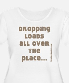 Dropping Loads All Over The P T-Shirt