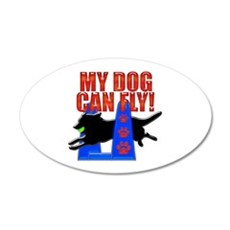 My Dog Can Fly 22x14 Oval Wall Peel