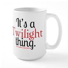 Twilight Thing Coffee Mug