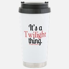 Twilight Thing Travel Mug