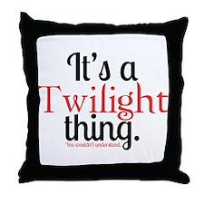 Twilight Thing Throw Pillow