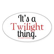 Twilight Thing Sticker (Oval)