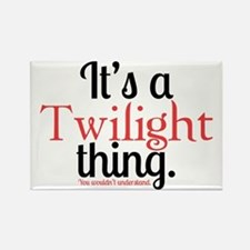 Twilight Thing Rectangle Magnet
