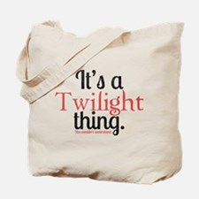 Twilight Thing 2 Tote Bag