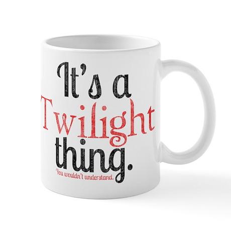 Twilight Thing 2 Mug