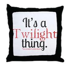 Twilight Thing 2 Throw Pillow